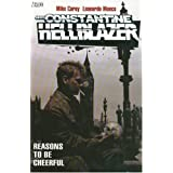 Hellblazer Reasons To Be Cheerful TP (John Constantine, Hellblazer)by Leonardo Manco