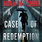 A Case of Redemption | Adam Mitzner