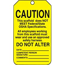 "Accuform Signs, RP-Plastic Scaffold Tag, ""CAUTION THIS SCAFFOLD DOES NOT MEET FEDERAL/STATE OSHA SPECIFICATIONS"", 25/Pk"