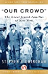 """""""Our Crowd"""": The Great Jewish Familie..."""