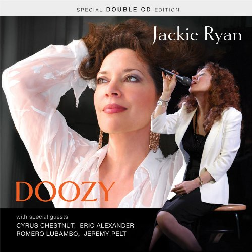Doozy by Jackie Ryan with Cyrus Chestnut and Eric Alexander & Jeremy Pelt