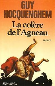 La Col�re de l'Agneau par Guy Hocquenghem