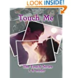 Touch Me (The Touch Series)