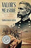 img - for Valor's Measure: Based on the heroic Civil War career of Joshua L. Chamberlain 2nd edition by Wade Oliver, Thomas (2013) Paperback book / textbook / text book