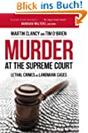 Murder at the Supreme Court: Lethal C...