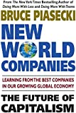 New World Companies: How Global Corporations are Impacting Our Families, Our Friends, and Our Future
