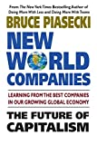 img - for New World Companies: How Global Corparations are Impacting Our Families, Our Friends, and Our Future book / textbook / text book