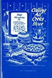 img - for Calling All Cooks Three by Ch, Telephone Pioneers of America Alabama published by The Cookbook Marketplace [ Paperback ] book / textbook / text book