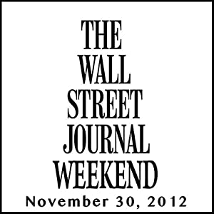 Weekend Journal 11-30-2012 | [The Wall Street Journal]