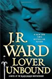 Lover Unbound (Collector's Edition): A Novel of the Black Dagger Brotherhood (0451239954) by Ward, J.R.
