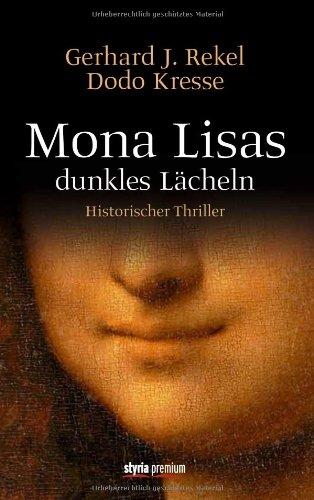 Mona Lisas dunkles Lächeln