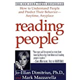 Reading People: How to Understand People and Predict Their Behavior- -Anytime, Anyplace ~ Mark Mazzarella