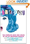 Hairspray: The Complete Book and Lyri...