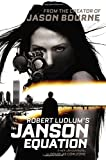 Robert Ludlum's (TM) The Janson Equation (Janson series)