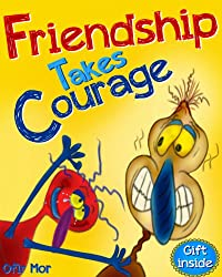 (FREE on 7/10) Children Books : Friendship Takes Courage: by Ofir Mor - http://eBooksHabit.com