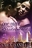 img - for One Night With the Bridesmaid (1Night Stand) book / textbook / text book