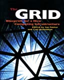 The grid:blueprint for a new computing infrastructure