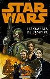 echange, troc John Wagner, Kilian Plunkett, John Nadeau, Cary Porter - Star Wars : Les Ombres de l'Empire