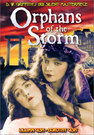 Orphans of the Storm [DVD] [1921] [Region 1] [US Import] [NTSC]