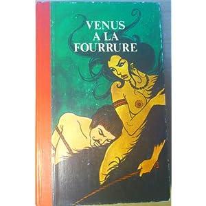 Venus à la fourrure suivi de Le sopha par Sacher Mazoch