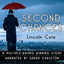 Second Chances Audiobook by Lincoln Cole Narrated by Sarah Carleton