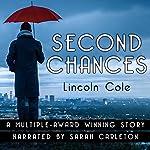 Second Chances | Lincoln Cole