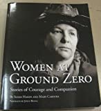 img - for Women at Ground Zero: Stories of Courage and Compassion book / textbook / text book