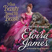 When Beauty Tamed the Beast | [Eloisa James]