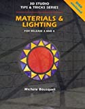 Materials & Lighting: Release 3 and 4 (3d Studio Tips & Tricks Series) (0827370113) by Bousquet, Michele