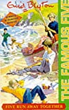 Enid Blyton Five Run Away Together: Dramatisation (Famous Five)