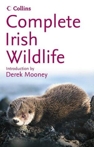 Complete Irish Wildlife (Collins Complete Photo Guides)