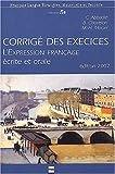 echange, troc Christian Abbadie, Marie-Hélène Morsel, Bernadette Chovelon - L'expression française ecrite et orale (exercises)
