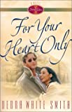 For Your Heart Only (Seven Sisters, Book 5)