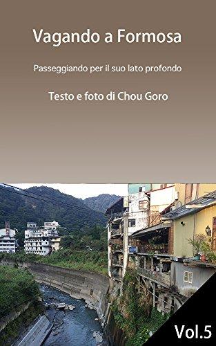vagando-a-formosa-vol5-italian-edition