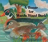 A House for Wanda Wood Duck (0961727950) by Barnes-Svarney, Patricia