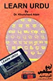 Learn Urdu: Complete Urdu Learning Course in 40 Lessons ( Set of 2 CDs With Book)