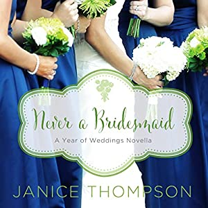 Never a Bridesmaid Audiobook