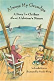 img - for Always My Grandpa: A Story for Children About Alzheimer's Disease book / textbook / text book