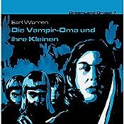 Die Vampir-Oma und ihre Kleinen (Dreamland Grusel 7) | Earl Warren