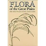 Flora of the Great Plains ~ The Great Plains Flora...