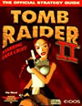 Tomb Raider 2 Official Game Secrets (...