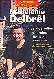 echange, troc Christine de Boismarmin - Madeleine Delbrêl, rues des villes chemins de Dieu (1904-1964)