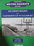 img - for Southern Region, Part 1: Farnborough to Salisbury (British Railways Operating History) book / textbook / text book