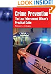 Crime Prevention: Law Enforcement: La...