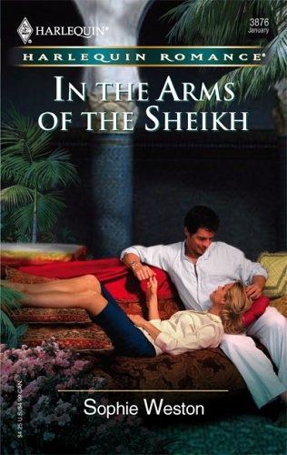 In The Arms Of The Sheikh (Harlequin Romance), Sophie Weston