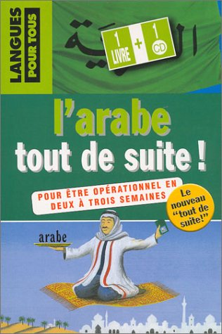 L'arabe tout de suite ! [PDF+MP3]