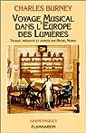 Voyage musical dans l'Europe des Lumières par Burney