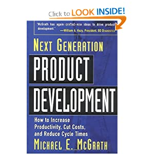 Next Generation Product Development : How to Increase Productivity, Cut Costs, and Reduce Cycle Times Michael Mcgrath