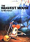 The Bravest Mouse
