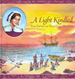 A Light Kindled: The Story of Priscilla Mullins